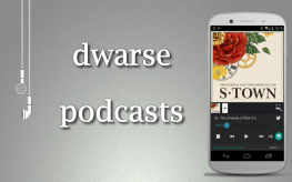 dwarse podcasts 4: S-Town (© dwars)